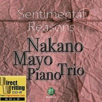 """Mayo Nakano Piano Trio CD-R GOLD """"Sentimental Reasons"""" GOLD CD-R Premium Edition"""