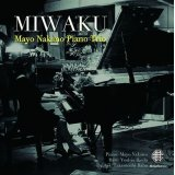 "Mayo Nakano Piano Trio CD ""MIWAKU"" Normal Edition"