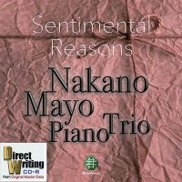 "Mayo Nakano Piano Trio CD-R ""Sentimental Reasons"" CD-R Limited Edition"